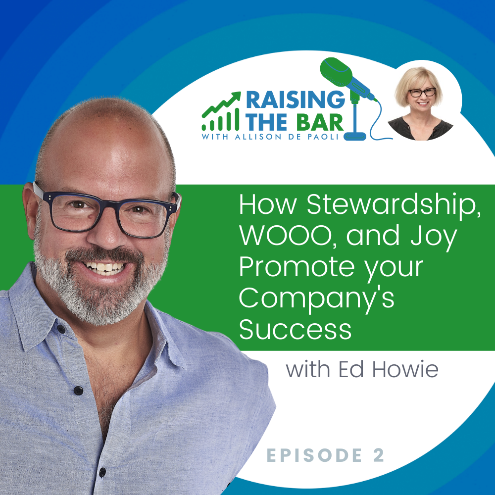 How Stewardship, WOOO, and Joy Promote your Company's Success